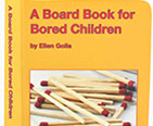 A Board Book for Bored Children by Ellen Golla. Handmade board book.